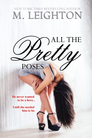 All the Pretty Poses by M. Leighton