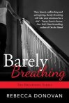 Barely Breathing by Rebecca Donovan