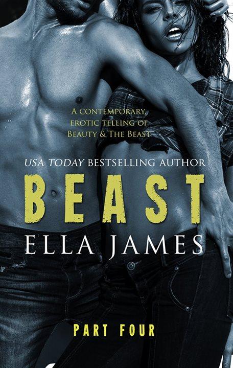 Beast Part 4 by Ella James