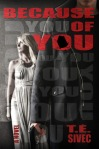 Because of You by Tara Sivec