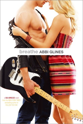 Breathe by Abbi Glines