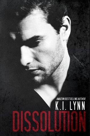Dissolution by K.I. Lynn
