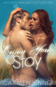 Enjoy Your Stay by Carmen Jenner