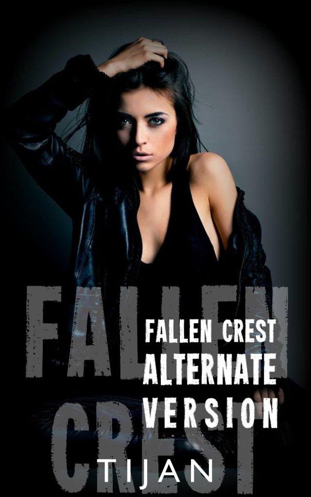 Fallen Crest Alternate Version by Tijan