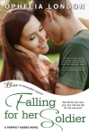 Falling For Her Soldier by Ophelia London