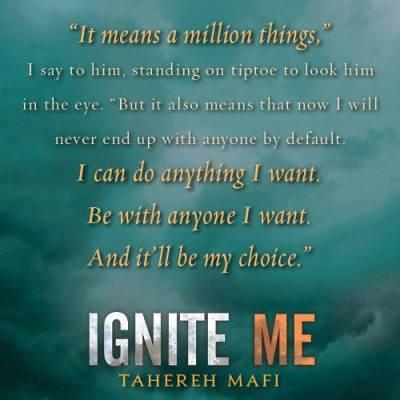 Insaisissable - Tome 3 : Ne m'abandonne pas de Tahereh Mafi Ignite-me-teaser