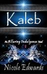 Kaleb by Nicole Edwards