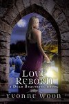 Love Reborn by Yvonne Woon