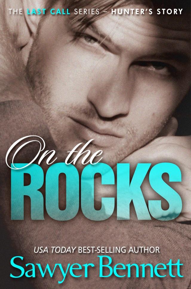 On the Rocks by Sawyer Bennett