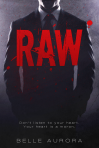 Raw by Belle Aurora