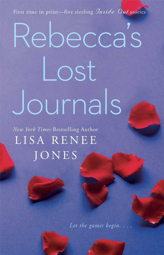 Rebecca's Lost Journals by Lisa Renee Jones