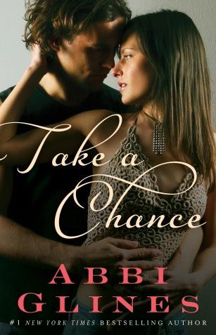 Take a Chance by Abbi Glines