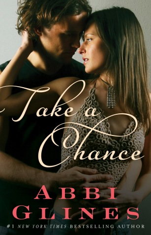 Take a Chance by Abbi Glines