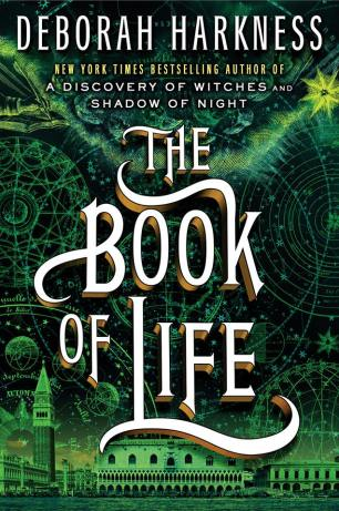The Book of Life by Deborah Harkness