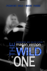 The Wild One by Magan Vernon