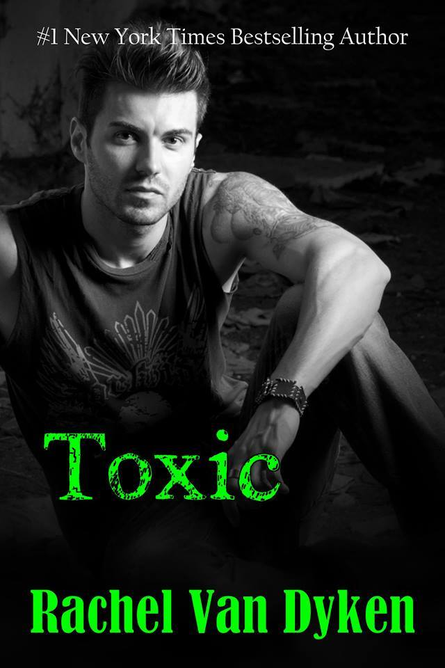Toxic by Rachel Van Dyken