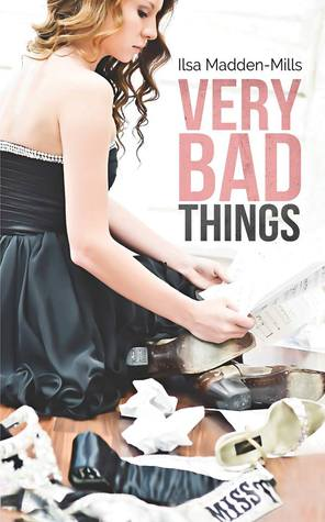 Very Bad Things by Ilsa Madden-Mills