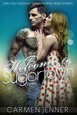 Welcome to Sugartown by Carmen Jenner