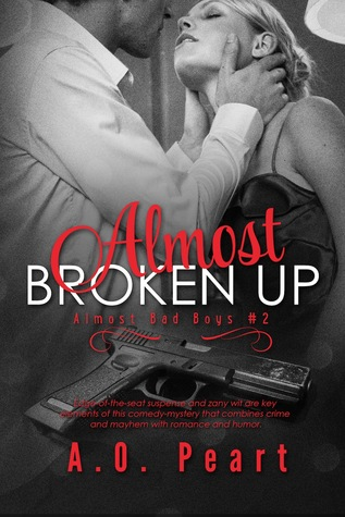 Almost Broken Up by A.O. Peart