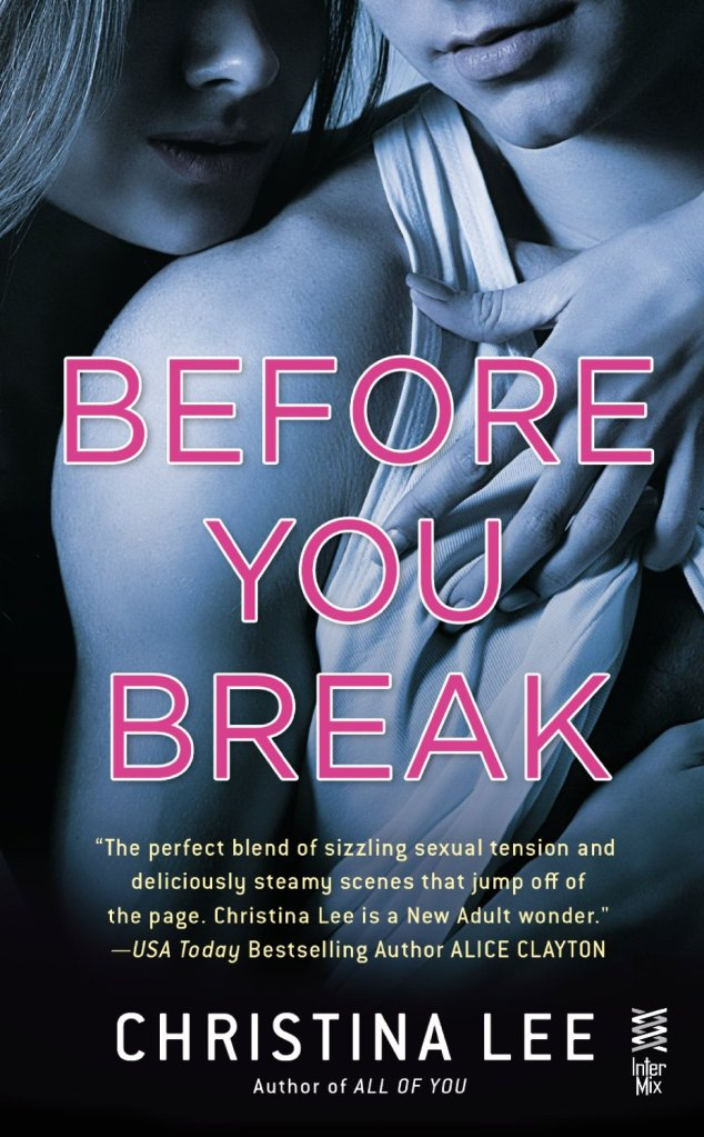 Before you Break by Christina Lee