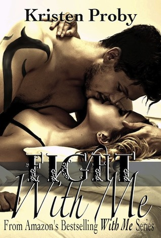 Fight With Me by Kristen Proby