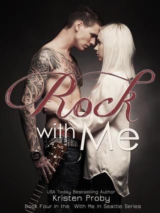 Rock With Me by Kristen Proby