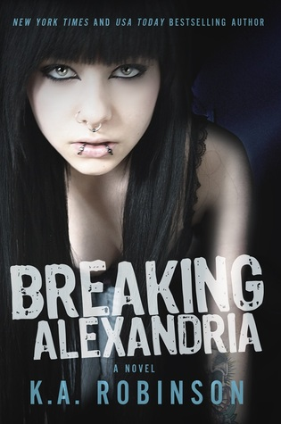Breaking Alexandria by K.A. Robinson