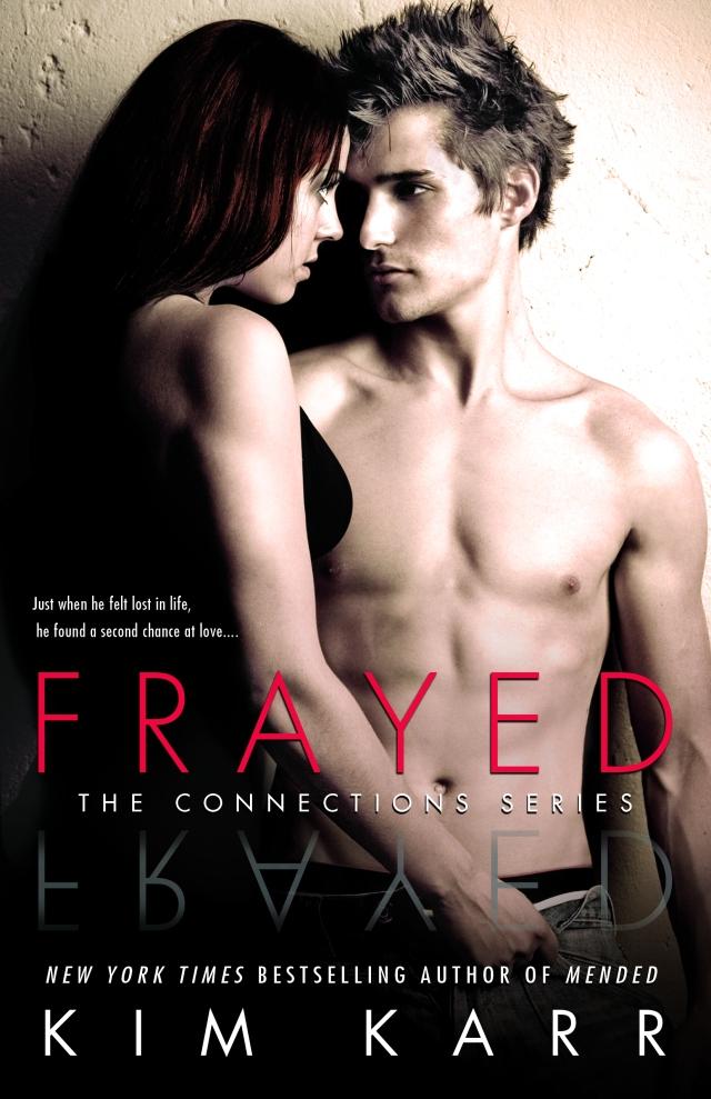 Frayed by Kim Karr