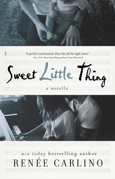 Sweet Little Thing by Renee Carlino