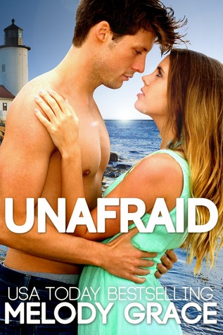 Unafraid by Melody Grace