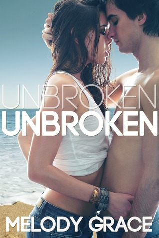 Unbroken by Melody Grace