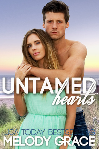 Untamed Hearts by Melody Grace