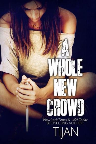 A Whole New Crowd by Tijan