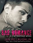 Bad Romance by Jen McLaughlin