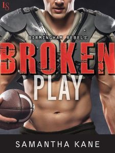 Broken Play by Samantha Kane