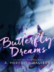 Butterfly Dreams by A. Meredith Walters