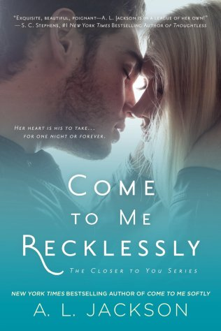 Come to Me Recklessly by A.L. Jackson