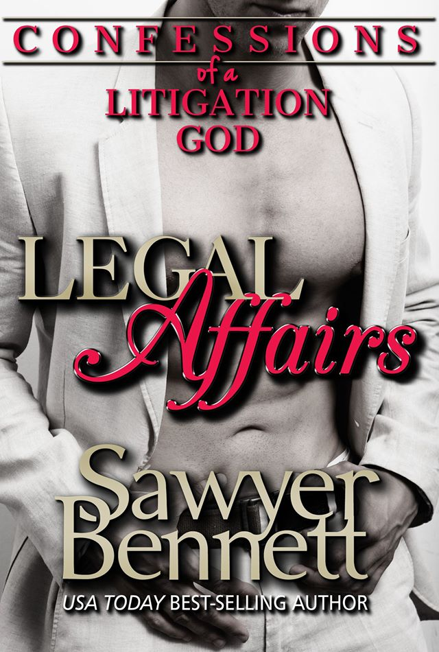 Confessions of a Litigation God by Sawyer Bennett