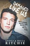 Damaged Like Us by Krista & Becca Ritchie