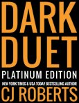 Dark Duet Platinum Edition by C.J. Roberts