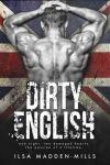 Dirty English by Ilsa Madden-Mills