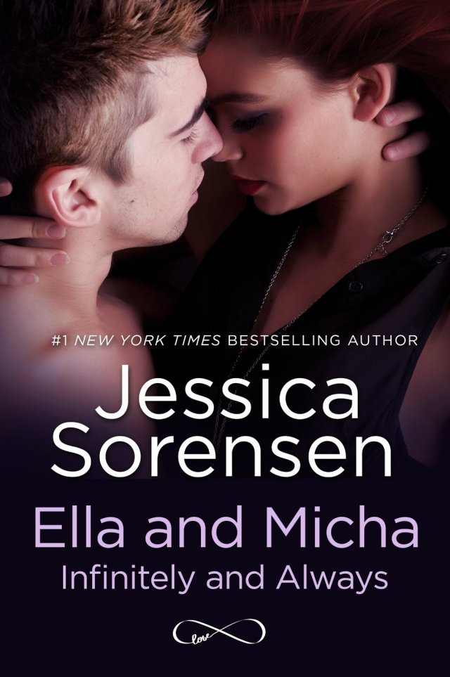 Ella and Micha- Infinitely and Always by Jessica Sorensen