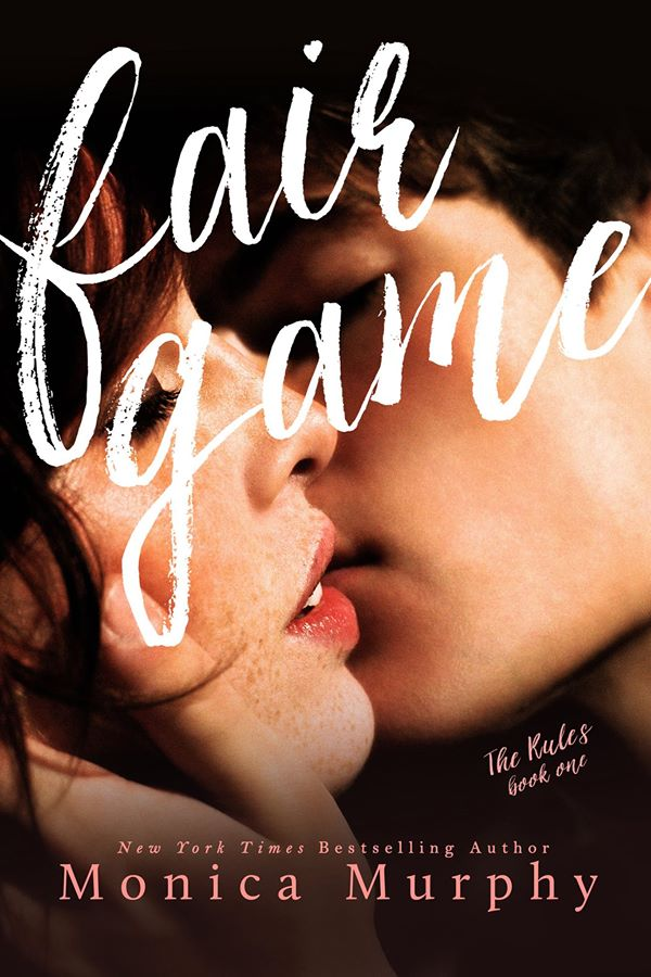 Fair Game by Monica Murphy