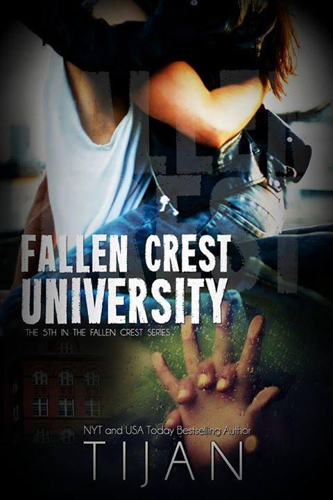Fallen Crest University by Tijan