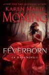 Feverborn by Karen Marie Moning