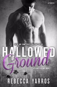 Hallowed Groud by Rebecca Yarros
