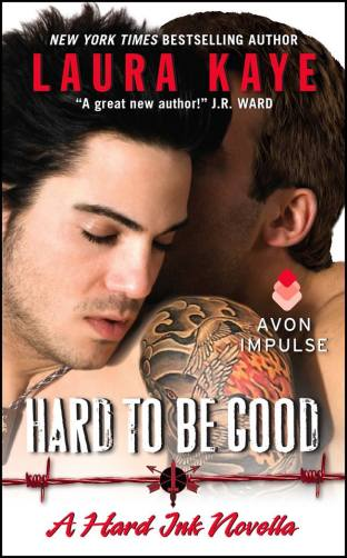 Hard to By Good by Laura Kaye