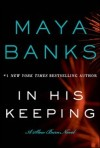 In His Keeping by Maya Banks