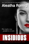 Insidious by Aleatha Romig