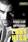 Last Kiss by Jessica Clare & Jen Frederick